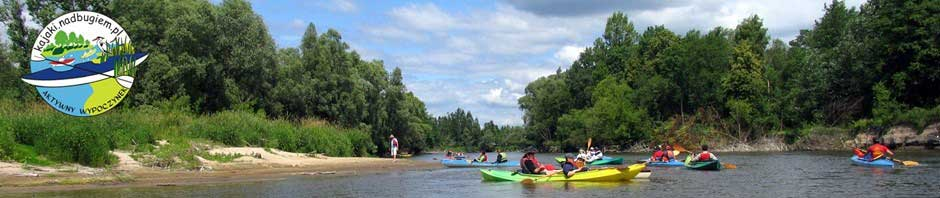 Spływ kajakowy granicznym odcinkiem rzeki Bug.